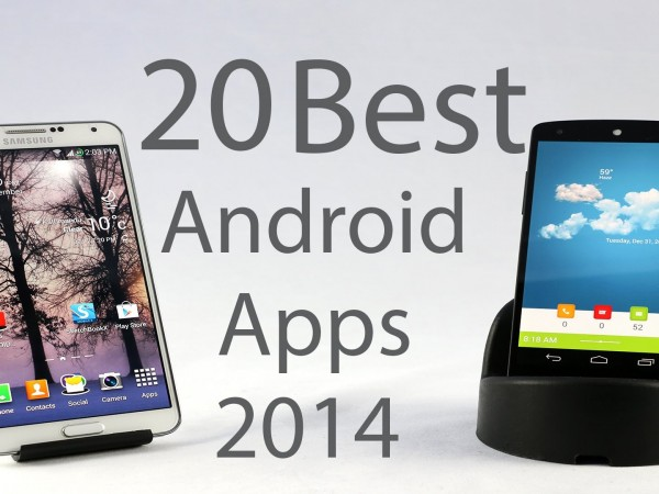 Top 20 Best Android Apps of 2014